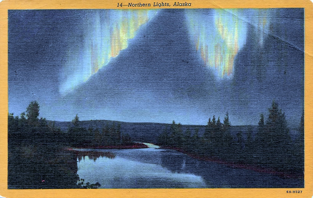 Northern Lights, Alaska - Auroras - The Northern or Southern Lights – Greetings from the Past